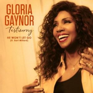 Gloria Gaynor - He Won't Let Go (feat. Bart Millard)
